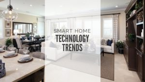 smart home technology trends