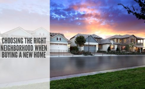 Choosing the right neighborhood when buying a new home